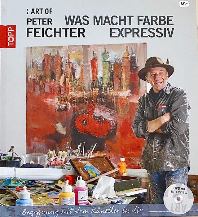 Peter Feichter - Was macht Farbe expressiv